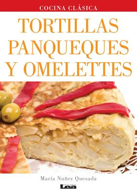 Tortillas, panqueques y omelettes Cover Image