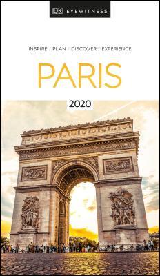 DK Eyewitness Paris: 2020 (Travel Guide) Cover Image