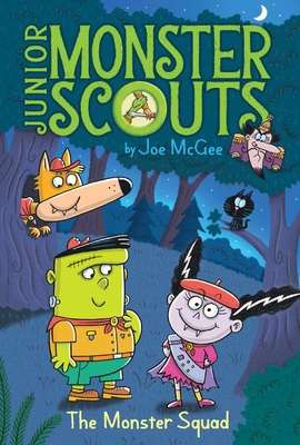The Monster Squad (Junior Monster Scouts #1) Cover Image