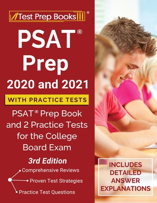 PSAT Prep 2020 and 2021 with Practice Tests: PSAT Prep Book and 2 Practice Tests for the College Board Exam [3rd Edition] Cover Image