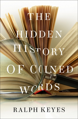 The Hidden History of Coined Words Cover Image