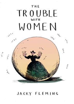 The Trouble with Women Cover Image