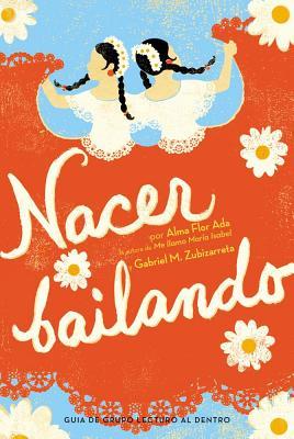 Nacer bailando (Dancing Home) Cover Image