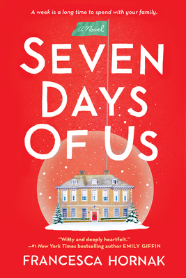 Seven Days of Us: A Novel Cover Image