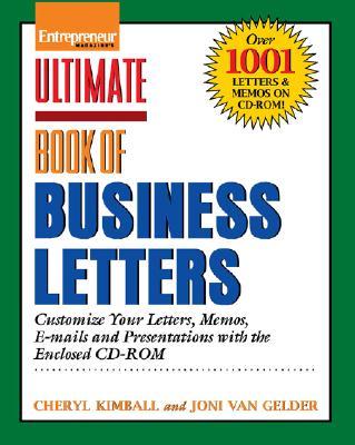 Ulimate Book of Business Letters: Customize Your Letters, Mamos, E-Mails and Presentations [With CDROM] Cover Image