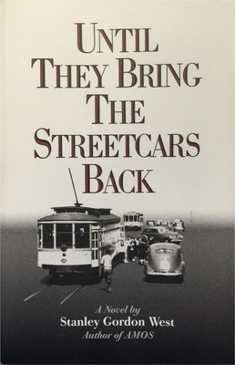 Until They Bring the Streetcars Back Cover Image