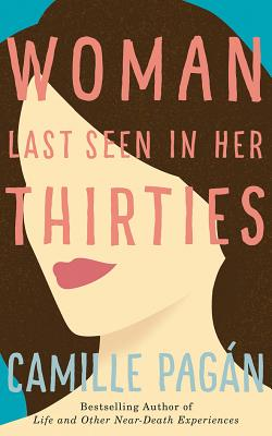 Woman Last Seen in Her Thirties Cover Image
