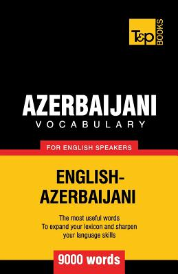 Azerbaijani vocabulary for English speakers - 9000 words Cover Image