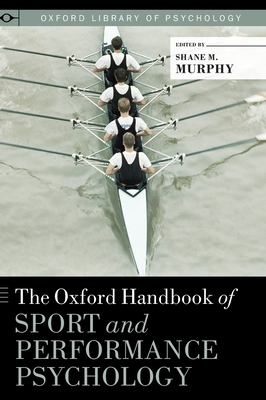 Oxford Handbook of Sport and Performance Psychology Cover Image