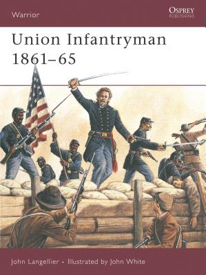 Union Infantryman 1861 65 Cover Image