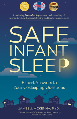 Safe Infant Sleep: Expert Answers to Your Cosleeping Questions Cover Image