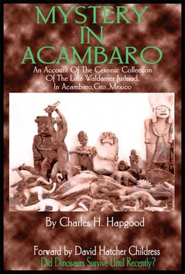 Mystery in Acambaro Cover Image