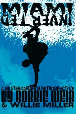 Miami Inverted: A Skateboarder's Retrospective Cover Image