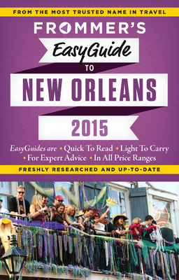 Frommer's Easyguide to New Orleans 2015 Cover Image