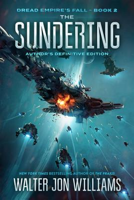 The Sundering: Dread Empire's Fall (Dread Empire's Fall Series #2) Cover Image