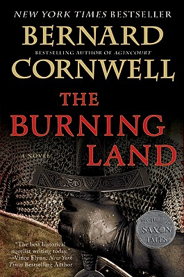 The Burning Land: A Novel (Saxon Tales #5) Cover Image