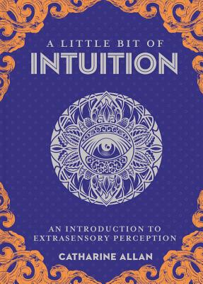 A Little Bit of Intuition, 19: An Introduction to Extrasensory Perception Cover Image