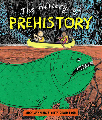 The History of Prehistory: An Adventure Through 4 Billion Years of Life on Earth! Cover Image