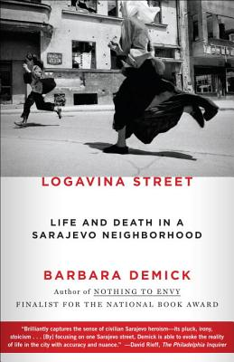 Logavina Street: Life and Death in a Sarajevo Neighborhood Cover Image