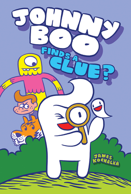 Johnny Boo Finds a Clue (Johnny Boo Book 11) Cover Image