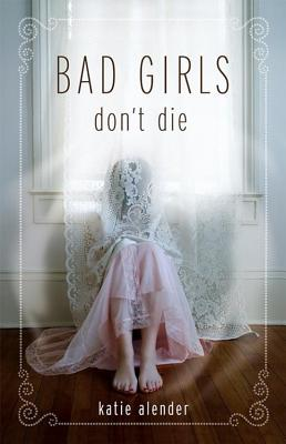 Bad Girls Don't Die Cover