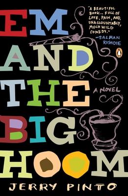 Em and the Big Hoom: A Novel Cover Image