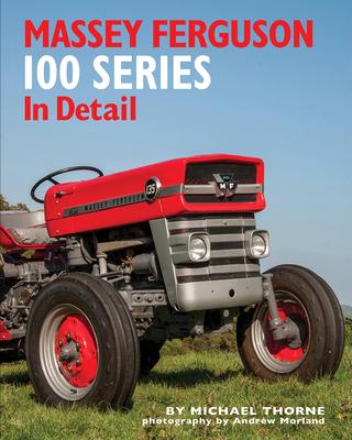 Massey Ferguson 100 Series In Detail Cover Image