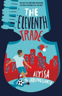The Eleventh Trade by Alyssa Hollingsworth