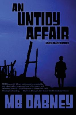 An Untidy Affair: A David Blaise Mystery Cover Image
