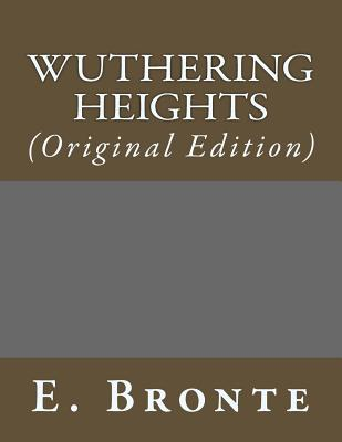 Wuthering Heights: (Original Edition) Cover Image