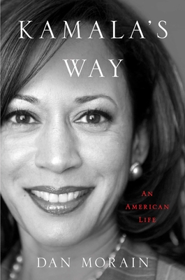 Kamala's Way: An American Life