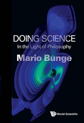 Doing Science: In the Light of Philosophy Cover Image