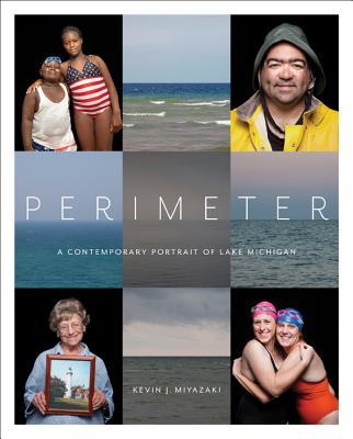 Perimeter: A Contemporary Portrait of Lake Michigan Cover Image
