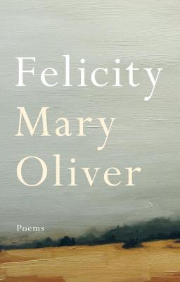 Felicity: Poems Cover Image