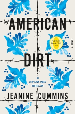 American Dirt: A Novel Cover Image