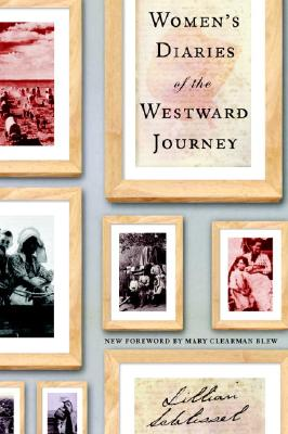Women's Diaries of the Westward Journey Cover