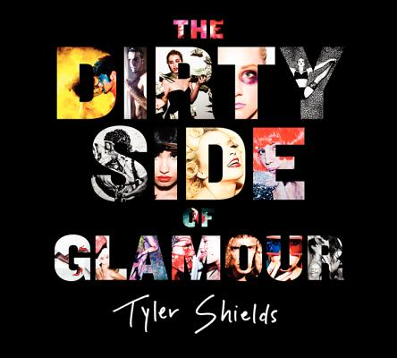 The Dirty Side of Glamour Cover Image