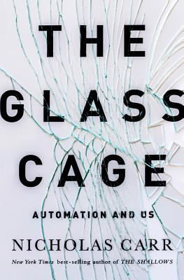 The Glass Cage Cover