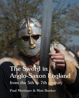 The Sword in Anglo-Saxon England: from the 5th to 7th century Cover Image