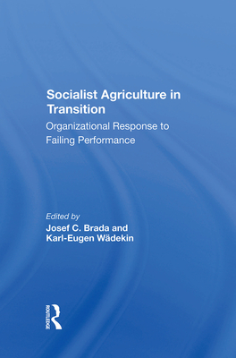 Cover for Socialist Agriculture in Transition
