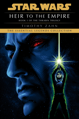 Heir to the Empire: Star Wars Legends (The Thrawn Trilogy) (Star Wars: The Thrawn Trilogy - Legends #1) Cover Image