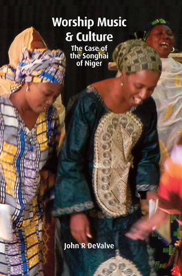 Worship Music & Culture: The Case of the Songhai of Niger Cover Image