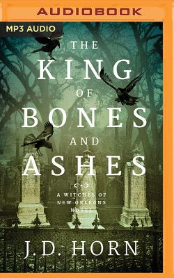 Cover for The King of Bones and Ashes (Witches of New Orleans #1)