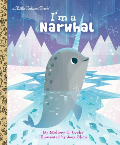 I'm a Narwhal (Little Golden Book) Cover Image