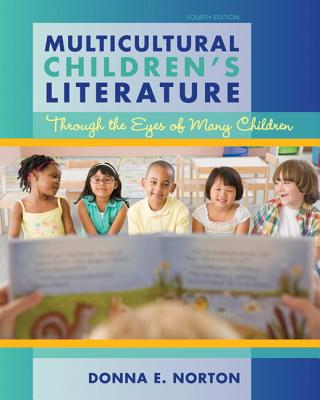 Multicultural Children's Literature: Through the Eyes of Many Children Cover Image