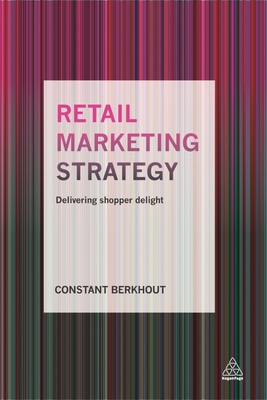 Retail Marketing Strategy: Delivering Shopper Delight Cover Image