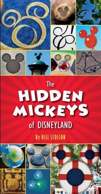 The Hidden Mickeys of Disneyland Cover Image