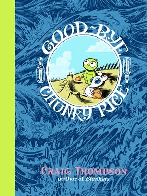 Good-Bye, Chunky Rice Cover