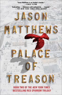Palace of Treason: A Novel (The Red Sparrow Trilogy #2) Cover Image