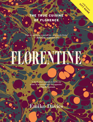 Florentine: The True Cuisine of Florence Cover Image